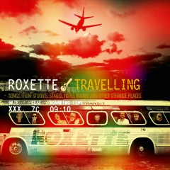 Travelling - Roxette