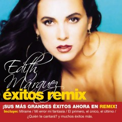 Exitos Remix - Edith Márquez