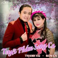 Tuyệt Phẩm Song Ca - Thanh Vũ, Sơn Ca