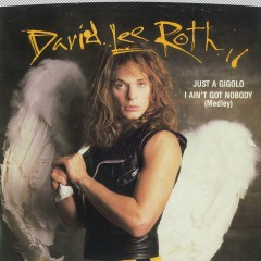 Just a Gigolo/I Ain't Got Nobody (45 Version) / Just a Gigolo/I Ain't Got Nobody [Remix] - David Lee Roth