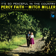 It's So Peaceful In the Country - Percy Faith, Mitch Miller