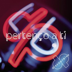 Pertenço A Ti (Single) - Discopraise