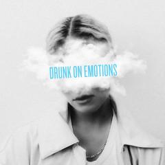 Drunk On Emotions - Clara Mae