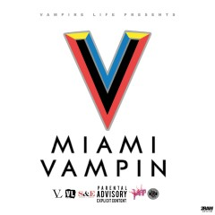 Miami Vampin - Jim Jones