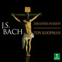 Bach: Johannes-Passion, BWV 245 - Ton Koopman