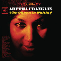 The Queen In Waiting - Aretha Franklin