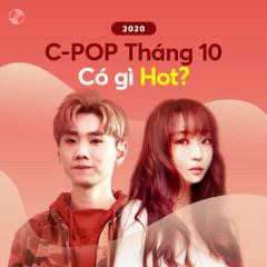 C-Pop Tháng 10/2020 Có Gì Hot? - Various Artists