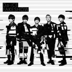 Fakeshow - Da-iCE