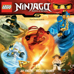 Ninjago: Masters of Spinjitzu™ (Original Television Soundtrack) - Jay Vincent, Michael Kramer