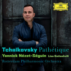 Tchaikovsky: Pathétique - Rotterdam Philharmonic Orchestra, Yannick Nézet-Séguin, Lisa Batiashvili