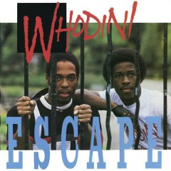 Escape (Expanded Edition) - Whodini