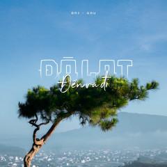 Đà Lạt Đến Và Đi (feat. Gấu) - Bri, Trương Kỷ Trung