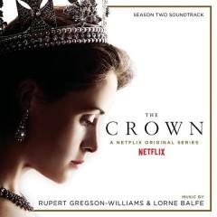 The Crown Season Two (Soundtrack from the Netflix Original Series) - Rupert Gregson-Williams,Lorne Balfe