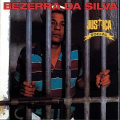 Justiça Social - Bezerra Da Silva