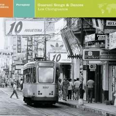 EXPLORER SERIES/PARAGUAY: GUARANI SONGS AND DANCES - Various Artists