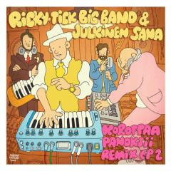 Korottaa panoksii - Remix EP 2 - Ricky-Tick Big Band, Julkinen Sana