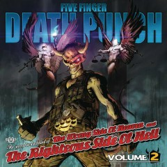 The Wrong Side of Heaven and the Righteous Side of Hell, Vol. 2 - Five Finger Death Punch
