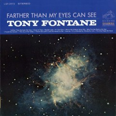 Farther Than My Eyes Can See - Tony Fontane