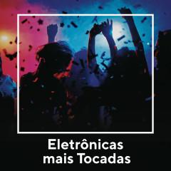 Eletrônica Mais Tocadas - Various Artists