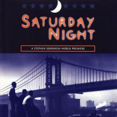 Saturday Night (World Premiere Recording) - Stephen Sondheim
