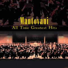All Time Greatest Moments - Mantovani