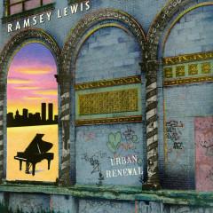 Urban Renewal - Ramsey Lewis