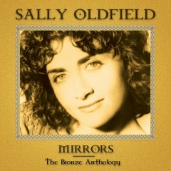 Mirrors: The Bronze Anthology - Sally Oldfield