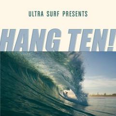 Ultra-Surf Presents: Hang Ten! - Various Artists