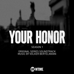 Your Honor: Season 1 (Original Series Soundtrack) - Volker Bertelmann