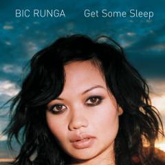 Get Some Sleep - Bic Runga