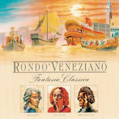 Fantasia Classica (Mozart-Beethoven-Vivaldi) - Rondo Veneziano