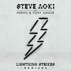 Lightning Strikes (Remixes) - Steve Aoki, Nervo, Tony Junior