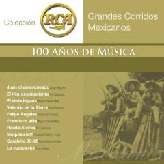 RCA 100 Anõs De Musica - Segunda Parte (Grandes Corridos Mexicanos) - Various Artists