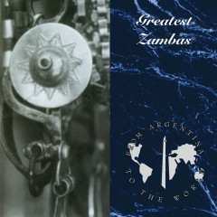 Zambas From Argentina To The World - Various Artists
