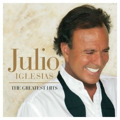 The Greatest Hits - Julio Iglesias