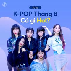 K-Pop Tháng 8/2020 Có Gì Hot? - Various Artists