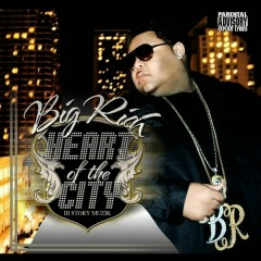 Heart Of The City - Big Rich