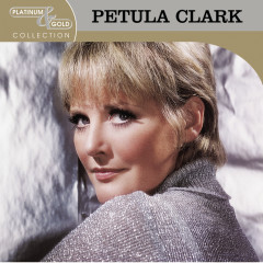 Platinum & Gold Collection - Petula Clark