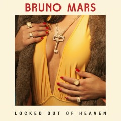 Locked out of Heaven (Remix) - Bruno Mars