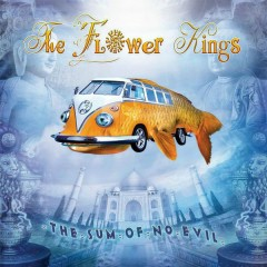 The Sum of No Evil - The Flower Kings