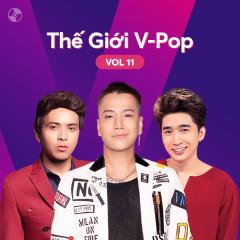 Thế Giới V-Pop Vol.11 - Chi Dân, Lou Hoàng, Hồ Quang Hiếu