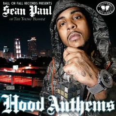 Hood Anthems - Sean Paul