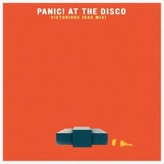 Victorious (RAC Mix) - Panic! At The Disco