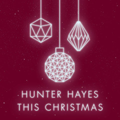 This Christmas - Hunter Hayes
