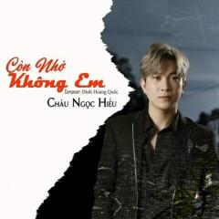 Còn Nhớ Không Em (Single) - Châu Ngọc Hiếu
