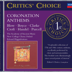 Coronation Anthems - The Academy of Ancient Music, Choir of New College, Oxford, Edward Higginbottom