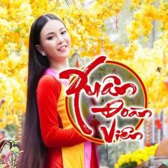 Xuân Đoàn Viên (EP) - Lady Phương Thùy
