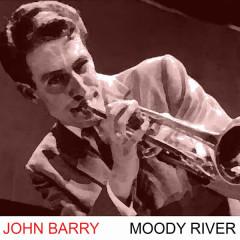 Moody River - John Barry