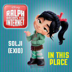 In This Place (Ralph Breaks the Internet OST) - Solji