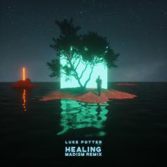 Healing (Madism Remix)